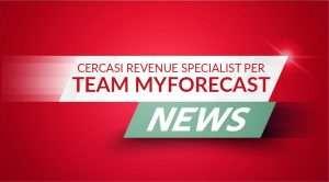 Cercasi Revenue Specialist per Team MyForecast