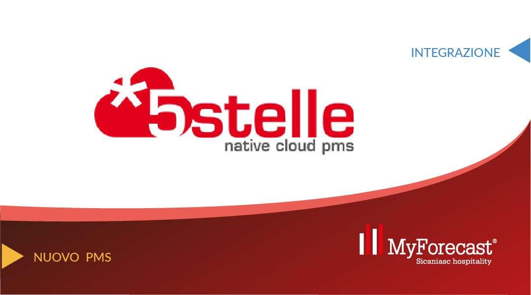 MyForecast® e 5stelle native cloud pms