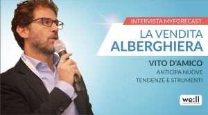 La vendita alberghiera: Vito d'Amico anticipa nuove tendenze e strumenti.